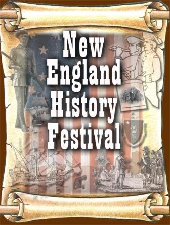 CLICK TO ENTER THE NEW ENGLAND HISTORY FESTIVAL!